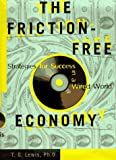 The Friction-Free Economy, Ted G. Lewis, 0887308473