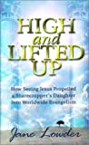 High and Lifted Up, Jane Lowder, 1581580509