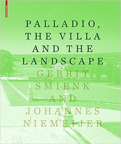 Palladio the villa and the landscape gerrit smienk johannes palladio the villa and the landscape gerrit smienk johannes niemeijer 9783034607124 amazon books fandeluxe Choice Image