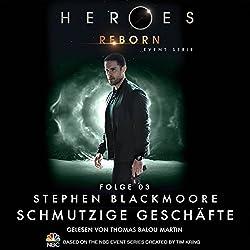 Schmutzige Geschäfte (Heroes Reborn 3)