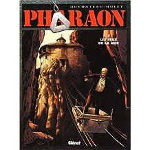 PHARAON T07: LES FEUX DE LA MER
