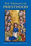 The Theology of Priesthood