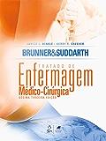 Brunner & Suddarth | Tratado de Enfermagem Médico-Cirúrgica
