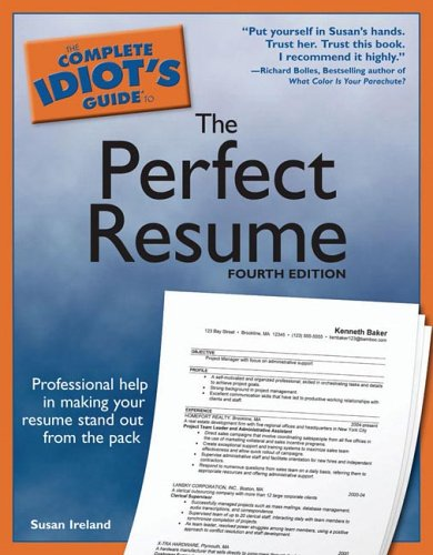 The Complete Idiot S Guide To The Perfect Resume 4E Susan Ireland