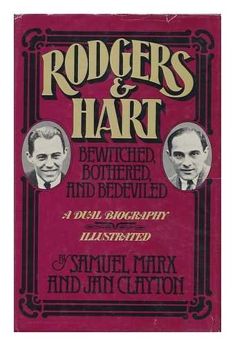 Bewitched Hart Rodgers - Rodgers & Hart: Bewitched, bothered, and bedeviled : an anecdotal account