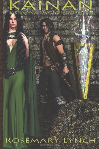Download Kainan - The Deragan Sword Prophecy: Epic Fantasy, Romance (Volume 1) ebook