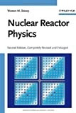 Nuclear Reactor Physics, Stacey, Weston M., 3527406794
