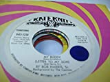 BOB HARRIS SR. 45 RPM My Buddy (Letter To My Son) / Hosanna In The Hightest (Part 1 & 2)