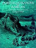 Dore's Illustrations for Rabelais, Gustave Doré, 0486236560
