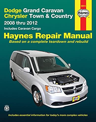 dodge grand caravan chrysler town country 2008 2012 repair rh amazon com chrysler town and country repair manual pdf chrysler town and country repair manual pdf