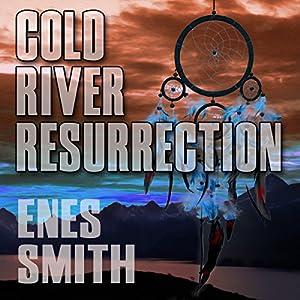 Cold River Resurrection Audiobook