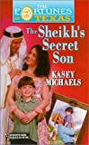 The Sheikh's Secret Son, Kasey Michaels, 0373650361