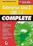 Enterprise Java 2, J2EE 1.3 Complete, Sybex Inc. Staff and Greg Jarboe, 0782141455
