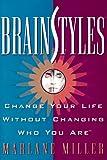 Brainstyles, Marlane Miller, 0684807572