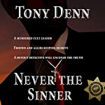 Never the Sinner: Roland Recht , Book 1 | Tony Denn