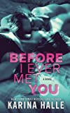 Before I Ever Met You