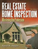 img - for Real Estate Home Inspection: Mastering the Profession book / textbook / text book