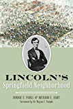 Lincoln's Springfield Neighborhood