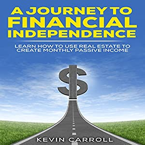 A Journey to Financial Independence Audiobook