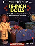 Home Decor for 18-Inch Dolls, Joan Hinds, 0873495845