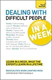img - for Teach Yourself Dealing with Difficult People in a Week by Naomi Langford-Wood (2012-04-27) book / textbook / text book