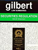 Gilbert Securities Regulation, Schaumann, Niels B., 0159003261