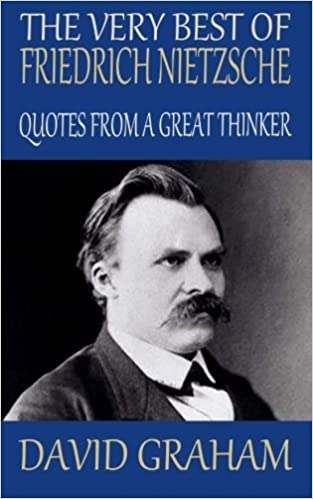 The Very Best Of Friedrich Nietzsche Quotes From A Great Thinker