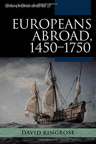 Europeans Abroad, 1450-1750