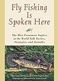 Fly Fishing Is Spoken Here, Stephen Sloan, 1585747726