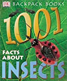 1,001 Facts about Insects, L. A. Mound, 0789490412