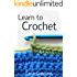 Learn to Crochet: Beginner Crochet Techniques (Tiger Road Crafts Book 1)