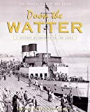 Doon the Watter: v. 2: The Herald Book of the Clyde
