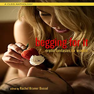 Begging for It Audiobook