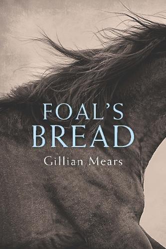 Foal's Bread by Allen & Unwin Australia