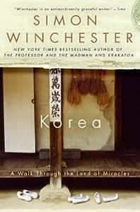 Korea A Walk Through The Land Of Miracles Korea