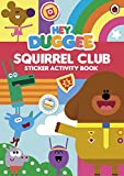 img - for Hey Duggee: Squirrel Club Sticker Activity Book book / textbook / text book