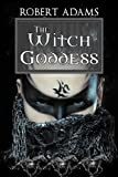 The Witch Goddess (Horseclans Series Book 9)