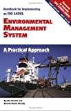 Handbook for Implementing and ISO 14001 Environmental Management System : A Practical Approach, Kinsella, John and McCully, Annette Dennis, 0967147530
