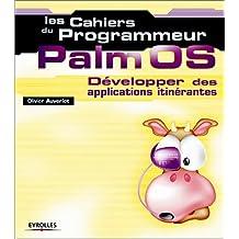 PALM OS DEVELOPPER DES APPLICATIONS ITINERANTES