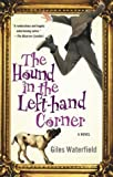 The Hound in the Left-Hand Corner, Giles Waterfield, 0743475534