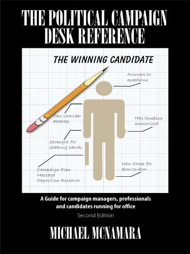The Political Campaign Desk Reference: A Guide for campaign managers, professionals and candidates running for office - Michaels Office Desk