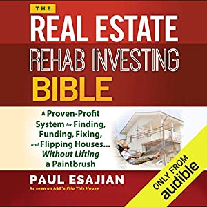 The Real Estate Rehab Investing Bible Hörbuch
