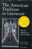 American Tradition in Literature Vol. 1 : Shorter Edition, , 0072359633
