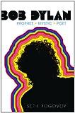 Bob Dylan, Seth Rogovoy, 1416559167