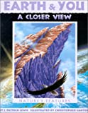 Earth and You - A Closer View, J. Patrick Lewis, 1584690151