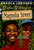 Maniac Monkeys on Magnolia Street, Angela Johnson, 067989053X