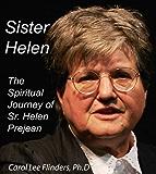 Sister Helen Prejean: The Spiritual Journey of Sister Helen