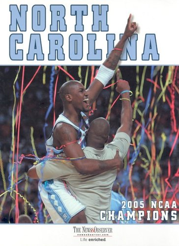 Download North Carolina: 2005 NCAA Men's Basketball Champions ebook