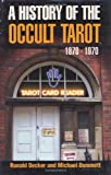 The History of the Occult Tarot, Ronald Decker and Michael Dummett, 0715631225