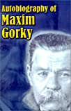 Autobiography of Maxim Gorky, Maxim Gorky, 1589635051